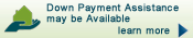 Down Payment Assistance may be available